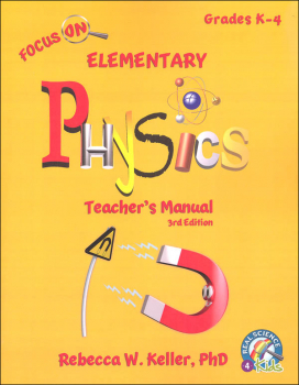 Focus On Elementary Physics Teacher's Manual (3rd Edition)