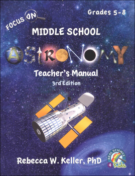Focus On Middle School Astronomy Teacher's Manual (3rd Edition)