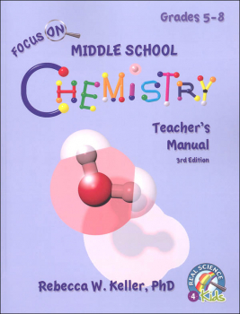 Focus On Middle School Chemistry Teacher's Manual (3rd Edition)