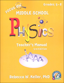 Focus On Middle School Physics Teacher's Manual (3rd Edition)