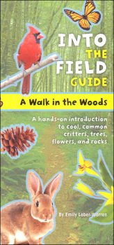 Walk in the Woods (Into the Field Guide)