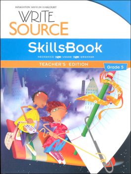 Write Source (2012 Edition) Grade 5 SkillsBook Teacher