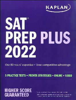 Kaplan SAT Prep Plus 2021: 5 Practice Tests + Proven Strategies + Online + Video