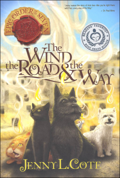 Wind, the Road & the Way (Epic Order of 7)