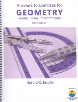 Geometry: Seeing, Doing and Understanding Teacher Third Edition (My Father's World printing)