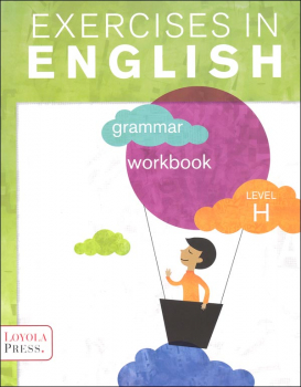 Exercises in English 2013 Level H Student Workbook