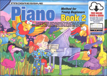 Progressive Piano for Young Beginners Book 2 with Online Video & Audio