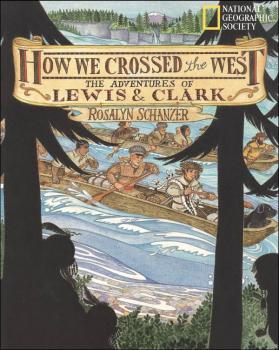 How We Crossed the West: Adv Lewis & Clark