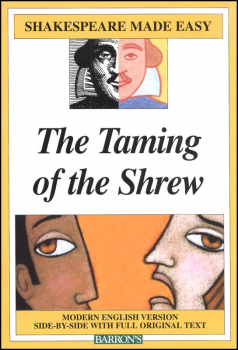 Taming of the Shrew (Shakespeare Made Easy)