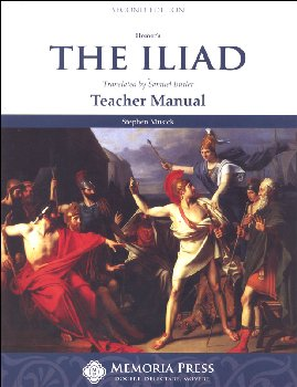 Homer's Iliad Teacher Guide Second Edition