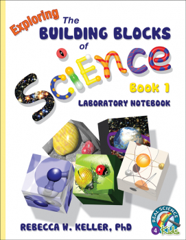 Exploring the Building Blocks of Science Book 1 Laboratory Workbook