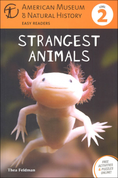 Strangest Animals Level 2 Reader (American Museum & Natural History)