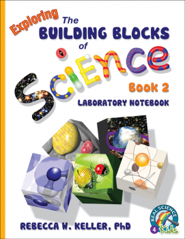 Exploring the Building Blocks of Science Book 2 Laboratory Workbook