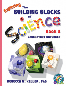 Exploring the Building Blocks of Science Book 3 Laboratory Workbook