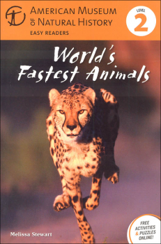 World's Fastest Animals Level 2 Reader (American Museum & Natural History)