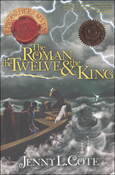 Roman, the Twelve & the King (Epic Order of the Seven)