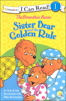 Berenstain Bears Sister Bear and the Golden Rule (I Can Read! Beginning 1)