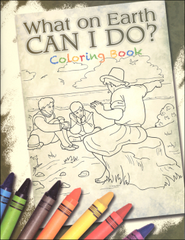 What On Earth Can I Do? Volume 4 Coloring Book