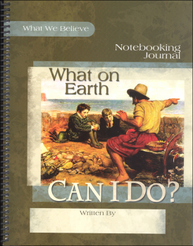 What On Earth Can I Do? Volume 4 Notebooking Journal