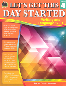 Let's Get This Day Started: Writing and Language Skills Grade 4