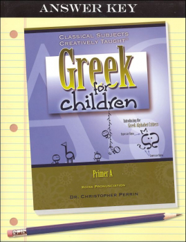 Greek for Children, Primer A Answer Key