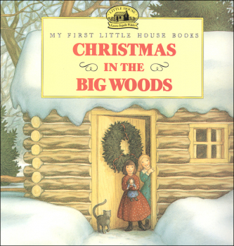 Christmas in the Big Woods (My First LH)