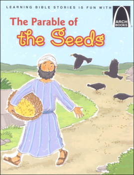 Parable of the Seeds (Arch Book)