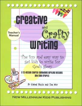 Creative and Crafty Writing Teachers Manual