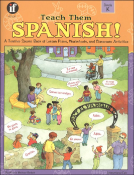 Teach Them Spanish! K