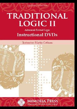 Traditional Logic II DVD Set