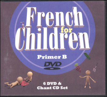French for Children Primer B DVD & CD Set