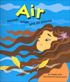 Air: Outside, Inside and All Around (Amazing Science)