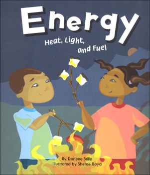 Energy: Heat, Lights, and Fuel (Amazing Science)