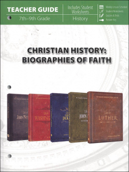 Christian History: Biographies of Faith Teacher Guide