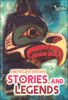 American Indian Stories and Legends (All About Myths)