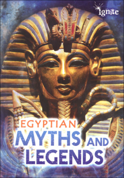 Egyptian Myths and Legends (All About Myths)