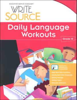 Write Source (2012 Edition) Grade 10 Daily Language Workouts