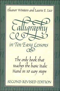Calligraphy in 10 Easy Lessons