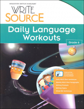 Write Source (2012 Edition) Grade 6 Daily Language Workouts