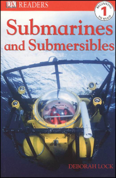 Submarines and Submersibles (DK Reader Level 1)
