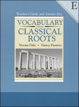 Vocabulary From Classical Roots E Teacher Guide and Key
