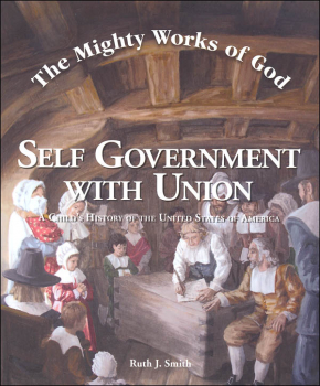 Mighty Works of God: Self Government With Union Student Text