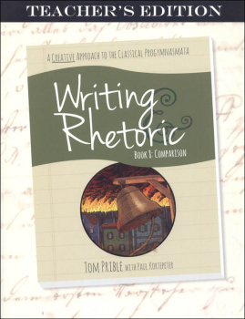 Writing & Rhetoric Book 8: Comparison Teacher's Edition