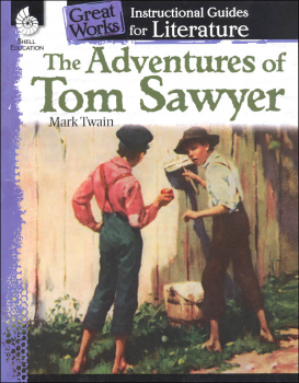 Great Works Instructional Guides for Literature Adventures of Tom Sawyer
