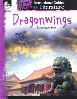 Great Works Instructional Guides for Literature Dragonwings