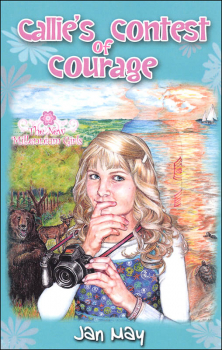 Callie's Contest of Courage (New Millennium Girls)