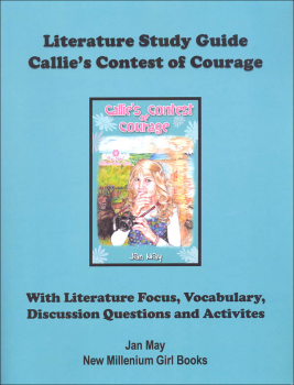Callie's Contest of Courage Literature Study Guide