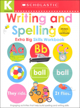 Kindergarten Extra Big Skills Workbook: Writing and Spelling