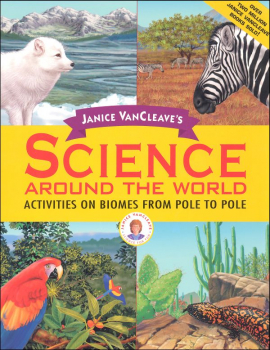 Janice VanCleave's Science Around the World