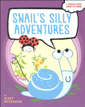 Snail's Silly Adventures: Snail Has Lunch; Snail Finds a Home